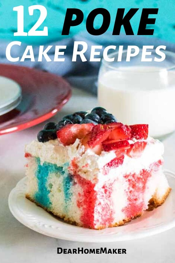 12 Poke cake Recipes