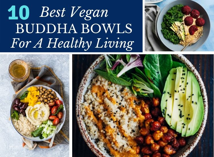 10 Delicious Vegan Buddha Bowl recipes
