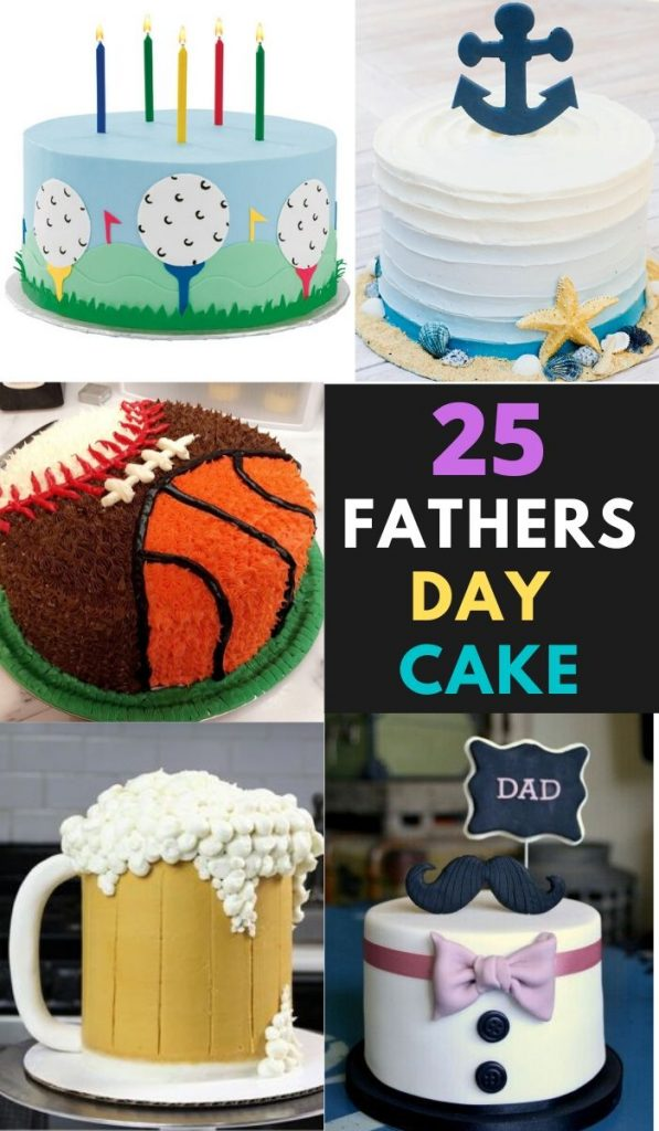 25 Fathers Day Cake