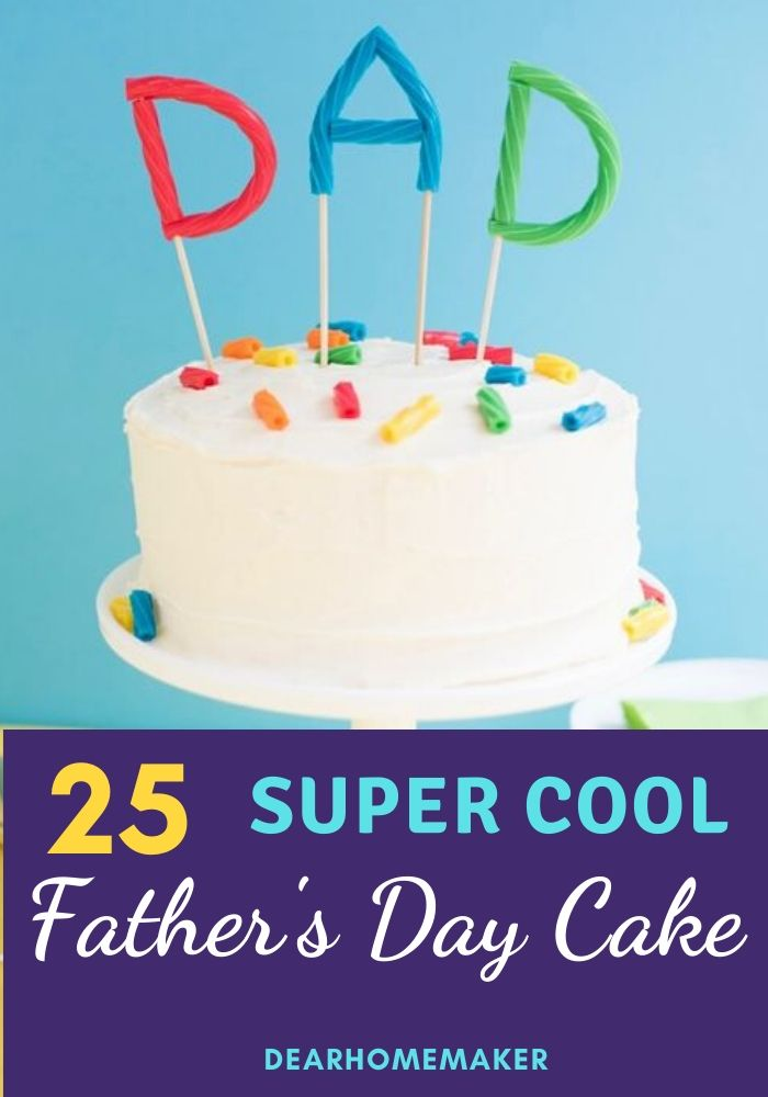 25 Coolest Fathers Day Cake