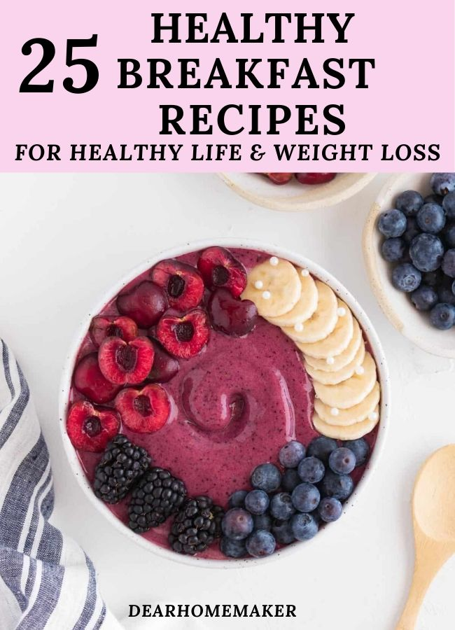 25 Healthy Breakfast for weight loss