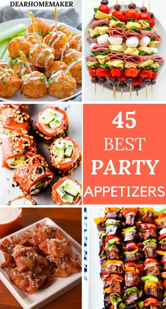 Party Appetizers- 45 best crowd pleasing party food.