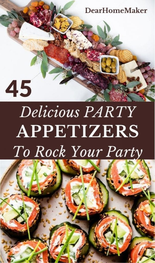 45 Mouthwatering Party Appetizers