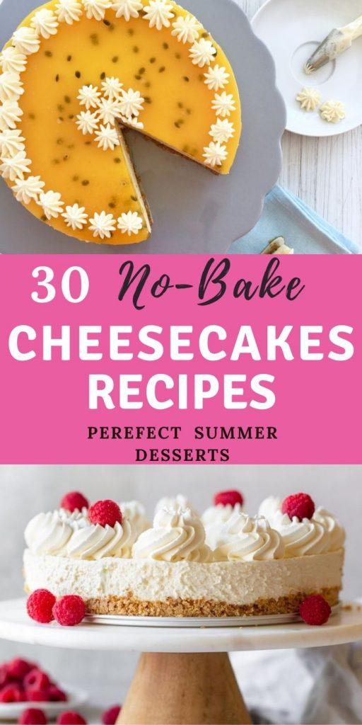 30 Perfect nobake cheesecake
