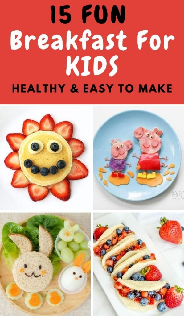 15 Fun Breakfast for kids