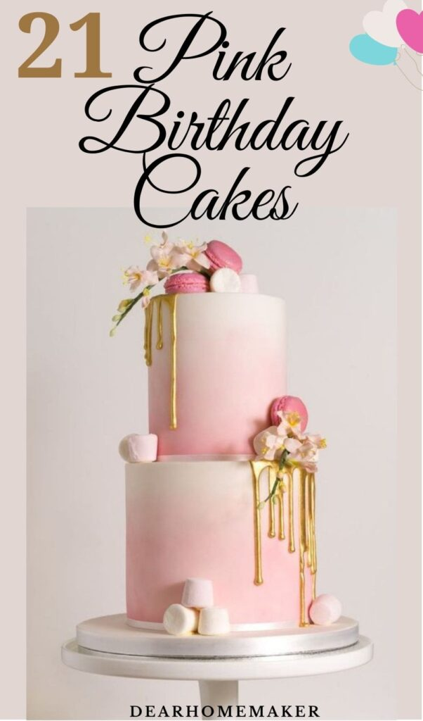 21 Pink Birthday cakes