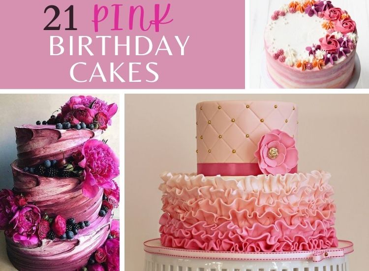 21 Pink Birthday cakes for ladies