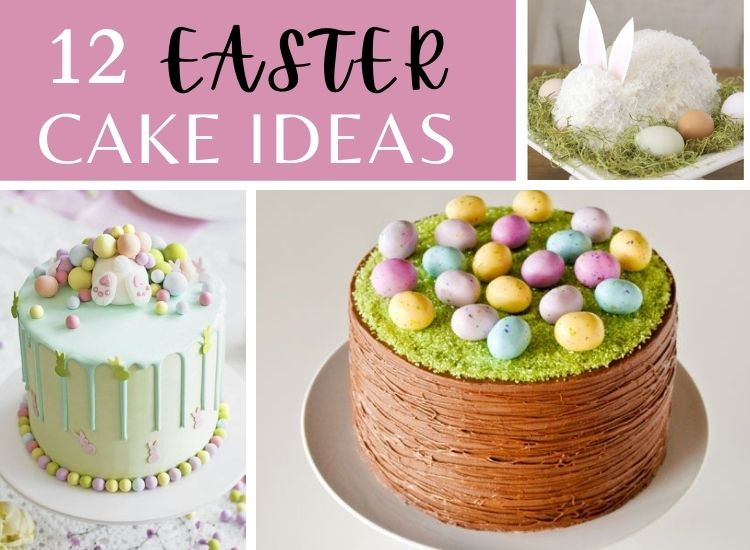 12 Gorgeous Easter Cakes Ideas