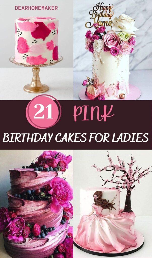 Pink Birthday cakes for ladies